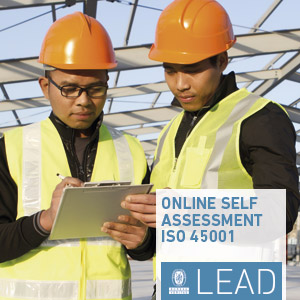 Review our online self assessment tool on ISO 45001:2018