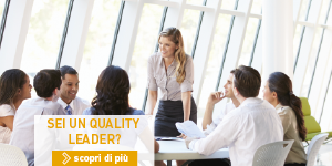 Sei un quality leader