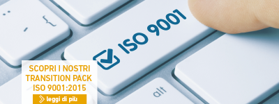 scopri i nostri transition pack ISO 9001:2015